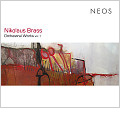 Brass:Orchestral Works Vol.1:Nikolaus Brass(cond)/SWR Symphony Orchestra/Berlin Radio Symphony Orchestra