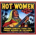 ホット・ウィメン~1920~50年代の78回転レコードに聞く暑い国の女性歌手たち [INR-2032]