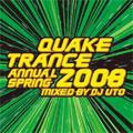 QUAKE TRANCE ANNUAL 2008 SPRING