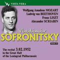 Vladimir Sofronitsky Vol.14 - Mozart, Beethoven, Liszt, Scriabin