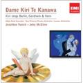 Kiri Sings Berlin, Gershwin, Kern / Kiri Te Kanawa(S), Jonathan Tunick(cond), London Sinfonietta