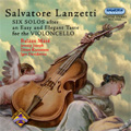 Lanzetti :Six Solos After an Easy & Elegant Taste for Cello/Sonatas No.1-No.6 (9/7-9,12-13/2005):Balazs Mate(baroque-cello)/Jeremy Joseph(cemb&org)/etc