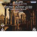 Galuppi : La Clemenza di Tito (7/8-14/2007) / Fabio Pirona(cond), Savaria Baroque Orchestra, Zoltan Megyesi(T), Monika Gonzalez(S), etc