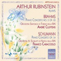 Arthur Rubinstein plays Brahms & Schumann - Brahms: Piano Concerto No.2 Op.83; Schumann: Piano Concerto Op.54 / Andre Cluytens, Orchestra Sinfonica RAI di Torino, etc