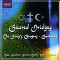 Sacred Bridges:Rossi :Hebreo Psalm No.118/Goudimel:Psalm No.5/Sweelinck:Psalm No.2/etc:King'S Singers/Sarband