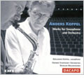 A.KOPPEL:WORKS FOR SAXOPHONE & ORCHESTRA:SAX CONCERTO NO.1/NO.2/SWAN SONG:BENJAMIN KOPPEL(sax)/NICOLAE MOLDOVEANU(cond)/ODENSE SYMPHONY ORCHESTRA