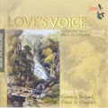 Love's Voices イギリス近代歌曲集