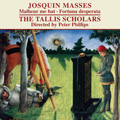 Josquin Masses -J.des Prez: Malheur me bat, Fortuna desperata / Peter Phillips(cond), Tallis Scholars