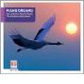 Piano Dreams - Die Beliebtesten Melodien: Mozart, Satie, Debussy