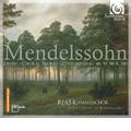 Mendelssohn: Choral Works -Sechs Lieder im Freien zu singen Op.41, Op.48, Op.59, Sechs Lieder Op.88, Vier Lieder Op.100 (9/2007) / Hans-Christoph Rademann(cond), RIAS Chamber Choir
