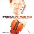 East Meets West - Ravel, Shankar, etc / Daniel Hope, et al