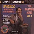 The Mambo King Vol. 1 (BMG Latin) [Remaster]