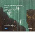 Lachenmann: String Quartets -Grido (String Quartet No.3), Reigen Seliger Geister (String Quartet No.2), Gran Torso (Music for String Quartet) (6,11/2006) / Arditti String Quartet