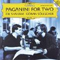 Paganini for Two / Gil Shaham(vn), Goran Sollscher(g)