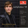 Multiplicities 38 - Music by Composers Born in 1938 - Corigliano: Chiaroscuro; Tower: Vast Antique Cubes, etc / Blair McMillen(p), Sachiko Kato(p)