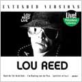 Lou Reed Live: Extended Versions (Collectables)