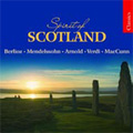 Spirit of Scotland -Berlioz/Mendelssohn/M.Arnold/etc:Alexander Gibson(cond)/Royal Scottish National Orchestra/etc