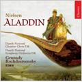 C.Nielsen: Aladdin Op.34 (1992) / Gennady Rozhdestvensky(cond), Danish National SO & Chamber Chorus
