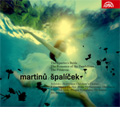 "Martinu: Spalicek, Cantata ""The Romance of the Dandelions"", The Spectre's Bride, The Primrose / Frantisek Jilek(cond), Bruno Philharmonic, Jiri Belohlavek(cond), Prague Symphony Orchestra, etc"