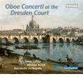 Oboe Concerti at the Dresden Court - J.G.Pisendel, J.F.Fasch, G.Valentini, etc / Xenia Loffler, Michael Bosch, Batzdorfer Hofkapelle, etc