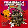 JAM MASSIVE MIX #6