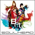 BEST OF SOULHEAD [CD+DVD]<初回生産限定盤>