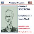 G.Rochberg: Symphony No.2, Imago Mundi