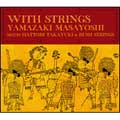 WITH STRINGS [2CD+DVD]<初回限定盤>