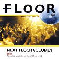 NEXT FLOOR Vol.1