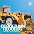 BURGER INN RECORDS GREATEST HITS ~2000-2005~ [CD+DVD]<初回生産限定盤>