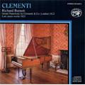 "M.Clementi : Piano Sonata Op.50-3 ""Didone Abbandonata"", 12 Monferrinas Op.49 (11/1982) / Richard Burnett(p)"