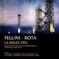 Fellini-Rota : La Dolce Vita