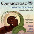 Capriccioso -Under the Blue Skies: Saint-Saens, Paganini, Brahms, etc / Alexander Rudin(vc), Vladimir Skanavi(p), Musica Viva Chamber Orchestra, etc