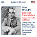 American Classics - Wolpe: The Man from Midian, etc