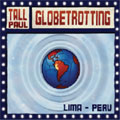 Globetrotting VOL.1 Mixed By Tall Paul
