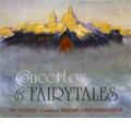 Concertos & Fairytales -Plagge/Hovland/Amdahl/etc :Per Kristian Svensen(tb)/Terje Boye Hansen(cond)/Malmo Symphony Orchestra/etc