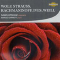 Wolf: Goethe Lieder; R.Strauss: Ophelia Lieder; Rachmaninov: 6 Songs; Ives: Berceuse, etc / Dawn Upshaw, Margo Garrett