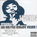J Wells presents The Wolfpac Mixtape Volume 1