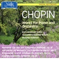 Chopin: Works for Piano and Orchestra - Fantasie Op.13, Variationen uber Mozarts Don Giovanni Op.2, etc / Karl-Andreas Kolly, Ronald Zollman, Basel SO