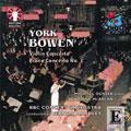 York Bowen: Violin Concerto, Piano Concerto