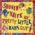 Pretty Little Baka Guy [Remaster]