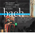 J.S.Bach: The Passions, Christmas Oratorio, Mass in B Minor, Motets