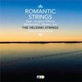 Romantic Strings; Elgar, Mendelssohn, Sibelius, Suk, Vaughan Williams / The Helsink Strings