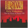 The Six Wives Of Henry The VIII : Live At Hampton Court Palace