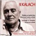 J.Kalach: Prelude on a Baroque Theme, Violin Concerto, Hommage to A.Schweitzer, etc / Vladimir Valek, Prague Radio SO, etc