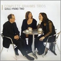 Complete Brahms Trios / Gould Piano Trio, David Pyatt, Robert Plane