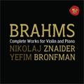 Brahms:Violin Sonata No.1-3:Nikolaj Znaider(vn)/Yefim Bronfman(p)
