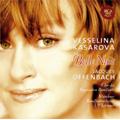 Belle Nuit -Offenbach: La Belle Helene, La Perichole, Orphee aux Enfers, etc (10/7/2007) / Vesselina Kasarova(Ms), Ulf Schirmer(cond), Munich RSO