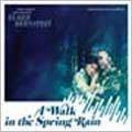 A Walk In The Spring Rain<限定盤>