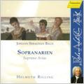 J.S.Bach: Soprano Arias -Jauchzet Gott in allen Landen BWV.51, Ich bin ein guter Hirt BWV.85, etc / Helmuth Rilling(cond), Stuttgart Bach Collegium, Gachinger Kantorei Stuttgart, etc